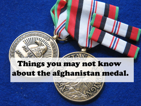 Things you may not know about the Afghanistan Campaign Medal.