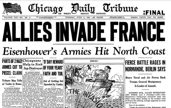 Chicago Daily, June 6th, 1944, D-Day Newspaper Headline