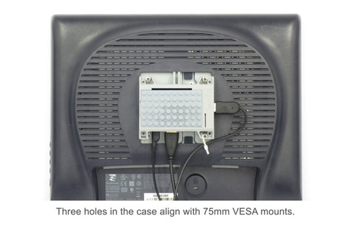 Three holes on the case align with 75mm VESA mounts