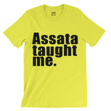 Assata Taught Me Tee