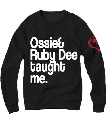 Ossie and Ruby Dee taught me. Crewneck