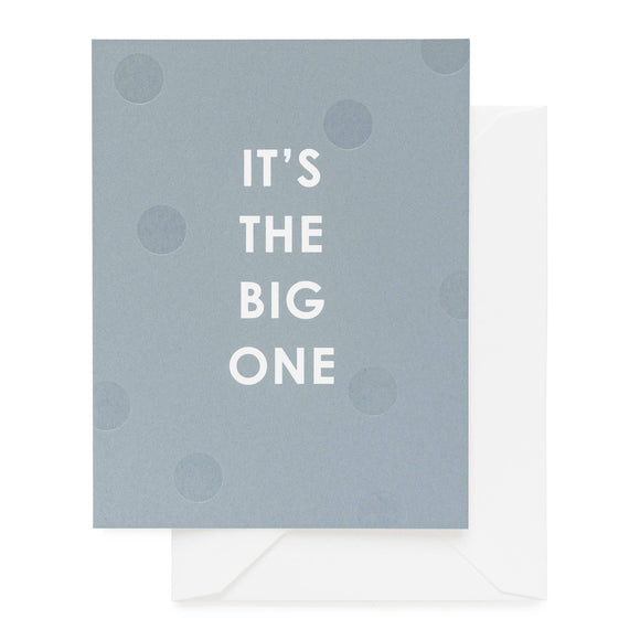 It's the Big One Card