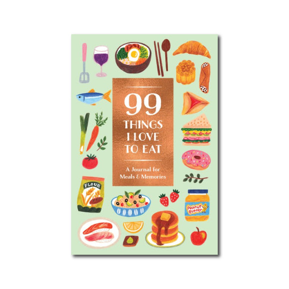 99 Things I Love to Eat