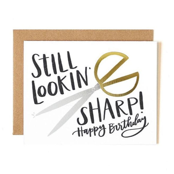 Still Sharp Birthday Card