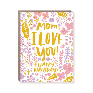 Love You Mom Birthday Card