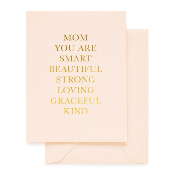 Mom You Are Card