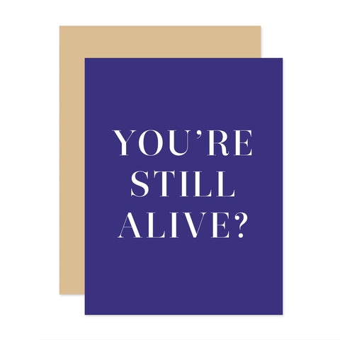 You're Still Alive? Card