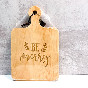 "14"" Artisan Cutting Board - Be Merry"
