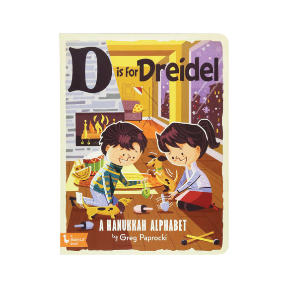 D Is for Dreidel: A Hanukkah Alphabet