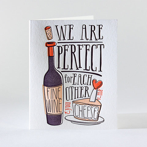 Perfect for Each Other Wine & Cheese Card