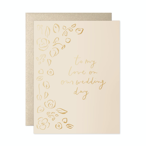 To My Love Florals Wedding Day Card