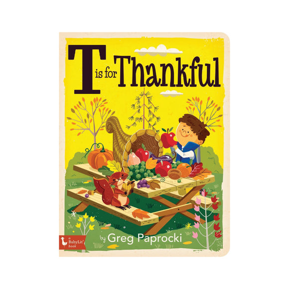T is for Thankful: A Thanksgiving Alphabet