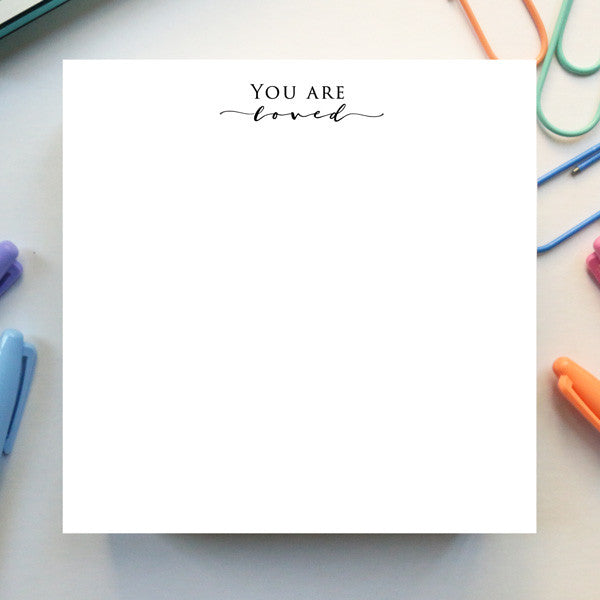 'You Are Loved' Notepad