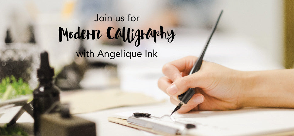 Modern Calligraphy Workshop with Angelique Ink