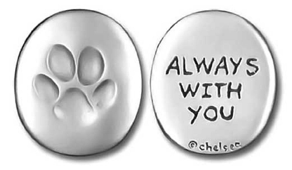 "Paw Print Pewter Token- ""Always with You"" - Keepsake-Memorials"