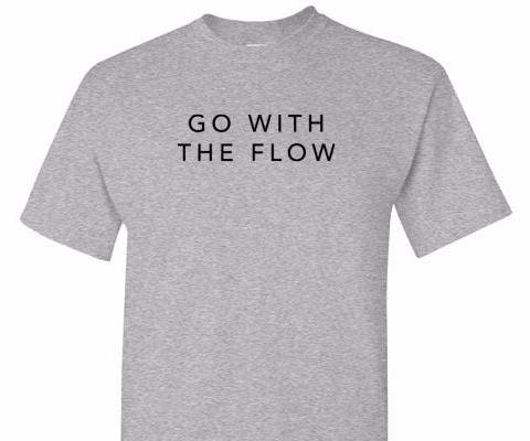 GO WITH THE FLOW TEE