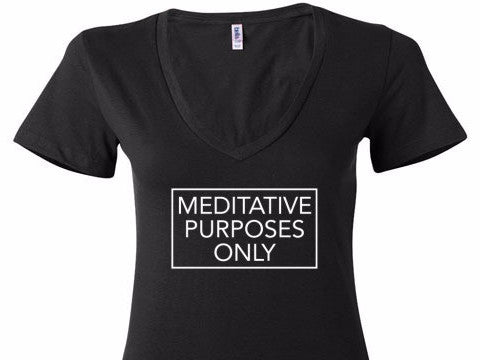 Meditative Purposes Only V-Neck