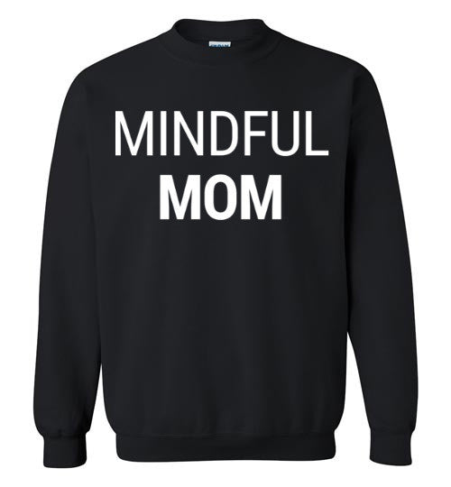 Mindful Mom Sweater