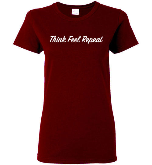 Think Feel Repeat Short Sleeve