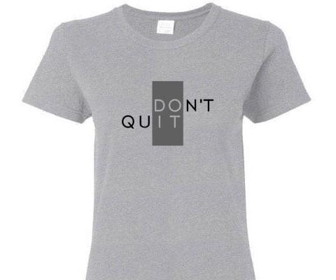 DON'T QUIT SHORT SLEEVE