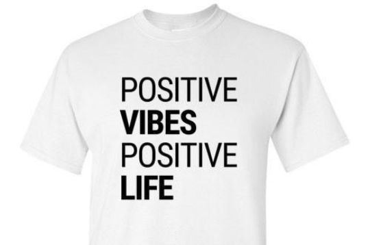 Positive Vibes Positive Life Tee