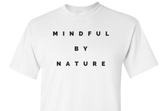 Mindful By Nature White Tee