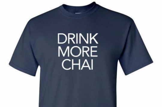 Drink More Chai Tee