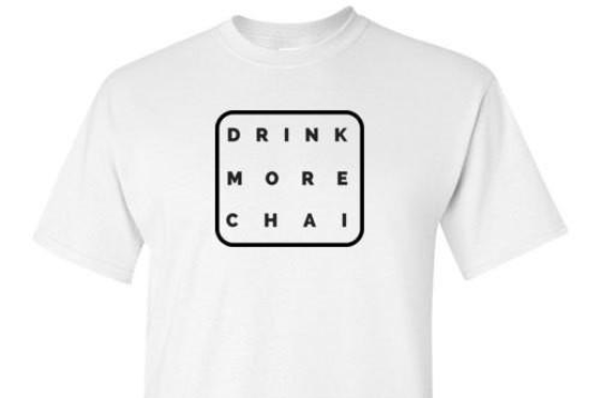 Drink More Chai White Tee