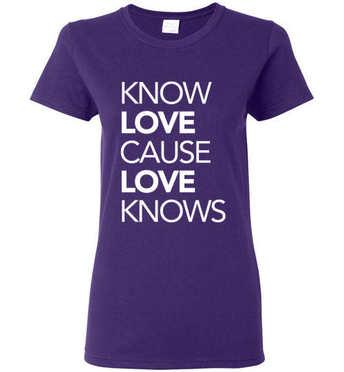 Know Love Cause Love Knows Short Sleeve