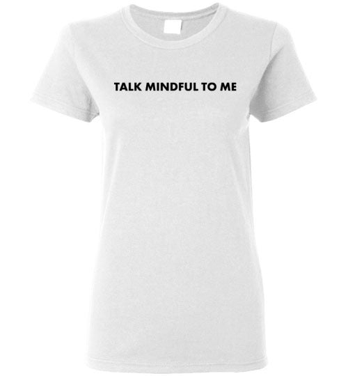 Talk Mindful To Me