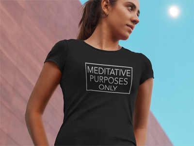 Meditative Purposes Only Tee