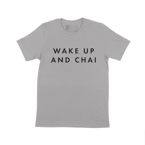 WAKE UP AND CHAI SHORT SLEEVE