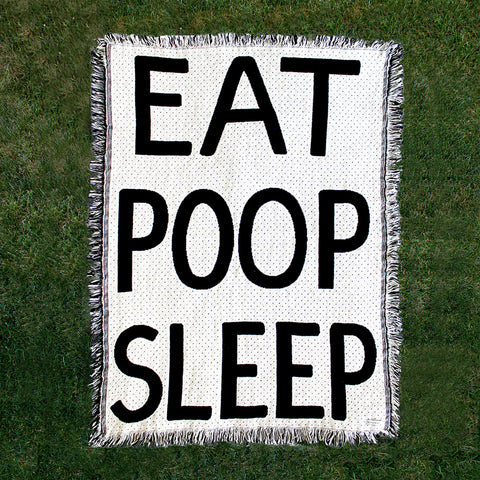 Eat Poop Sleep Blanket