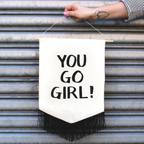 You Go Girl Banner