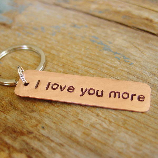 Copper Anniversary Gift | I Love You More | Hand Stamped Keychain - Keychain - [PearlieGirl]