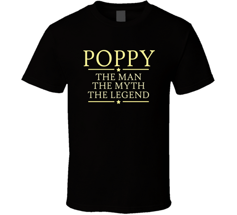 Poppy the Man the Myth the Legend T Shirt - Original James Tee  - 1