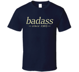 Badass T Shirt personalised with any year - Original James Tee  - 4
