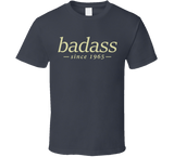 Badass T Shirt personalised with any year - Original James Tee