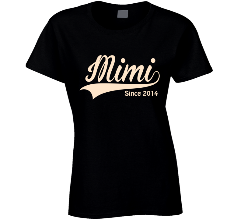 Mimi T Shirt Since any Year - Original James Tee  - 1