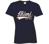 Mimi T Shirt Since any Year - Original James Tee  - 2