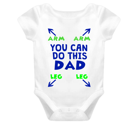 You Can Do This Dad Baby One Piece - Original James Tee