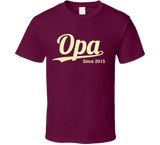 Opa Since Any Year T Shirt