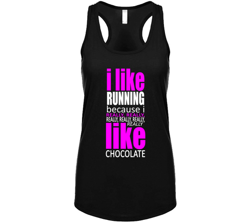 I Like Running Because I Really Like Chocolate Racer Back Tank Top - Original James Tee