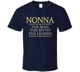 Nonna the Man the Myth the Legend T shirt - Original James Tee