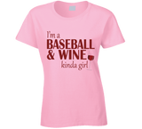 Baseball and Wine Kinda Girl T Shirt