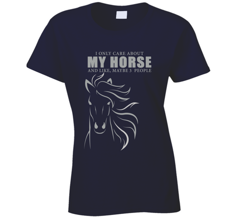 I Only Care About My Horse T Shirt - Original James Tee