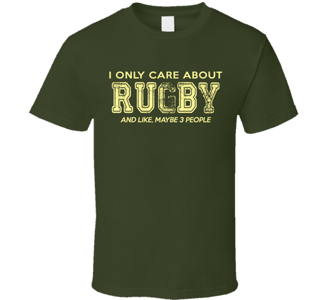 I Only Care About Rugby T Shirt - Original James Tee  - 1