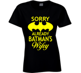 Sorry Already Batman's Wifey T Shirt - Original James Tee