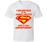 Animal Shelter Volunteer T Shirt - Original James Tee