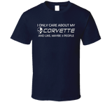 I Only care about my Corvette T Shirt - Original James Tee